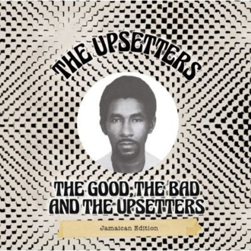 Good the Bad & the Upsetters: Jamaican Edition [Import]