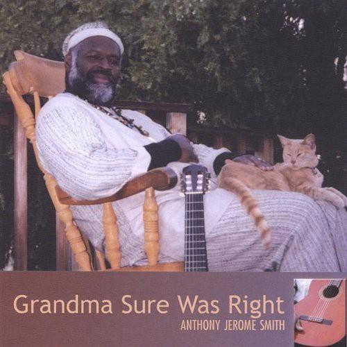 Grandma Sure Was Right
