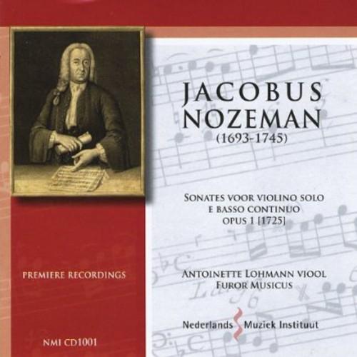 J. Nozeman: Sonatas For Violin Solo And Basso Continuo, Op. 1 (1725)