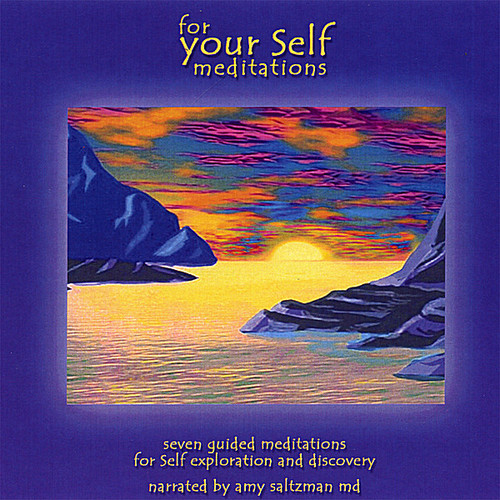 For Your Self: Meditations