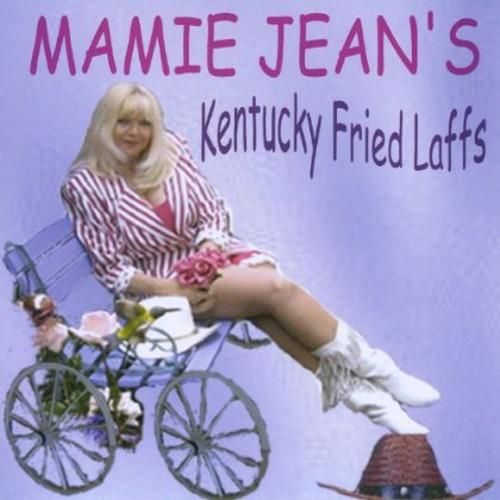 Mamie Jean's Kentucky Fried Laffs