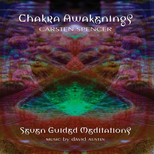 Chakra Awakenings: Seven Guided Meditation