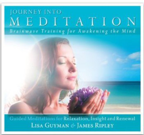 Journey Into Meditation: Guided Meditations for R