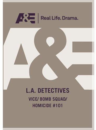 L.A. Detectives: Vice /  Bomb /  Ep#101