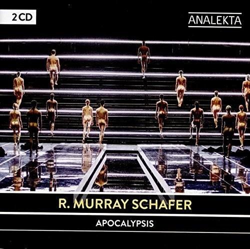 R. Murray Schafer: Apocalypsis