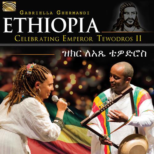 Ethiopia - Celebrating Emperor Tewodros Ii