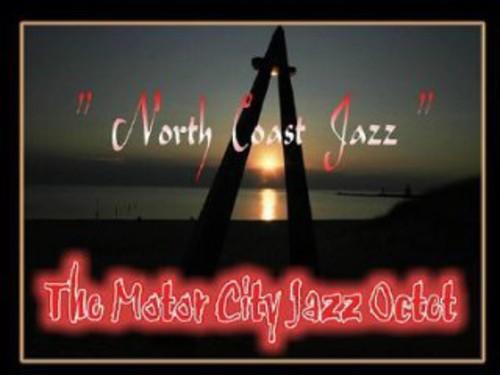 Motor City Jazz Octet North Coast Jazz