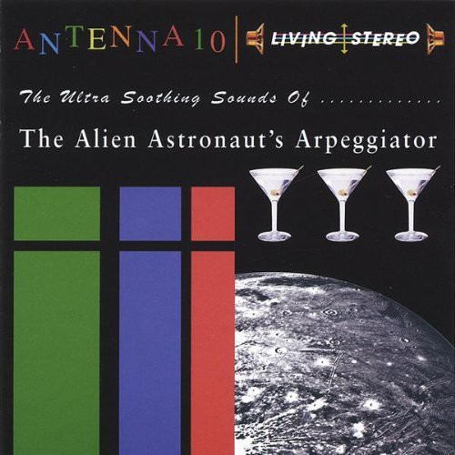 Ultra Soothing Sounds of the Alien Astronauts Arpe