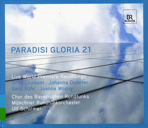 Paradisi Gloria 21: 21st Century Sacred Music
