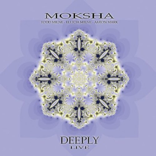 Moksha-Deeply-Live