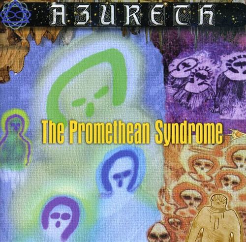 Promethean Syndrome