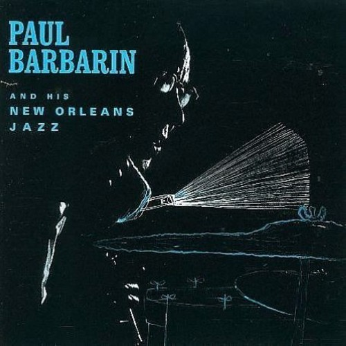 Paul Barbarin & His New Orleans Jazz