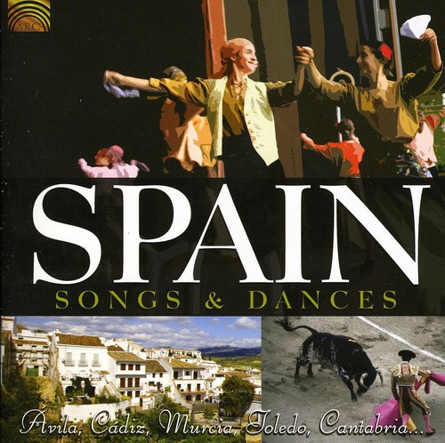 Spain: Songs & Dances
