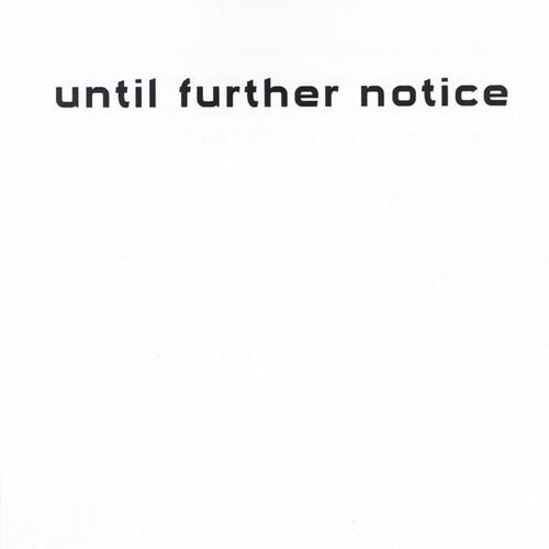Until Further Notice