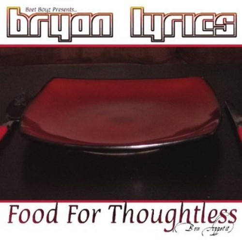 Food for Thoughtless (Bon Appetit)