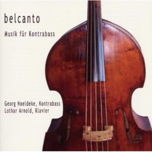 Belcanto: Music Fuer Kontrabass