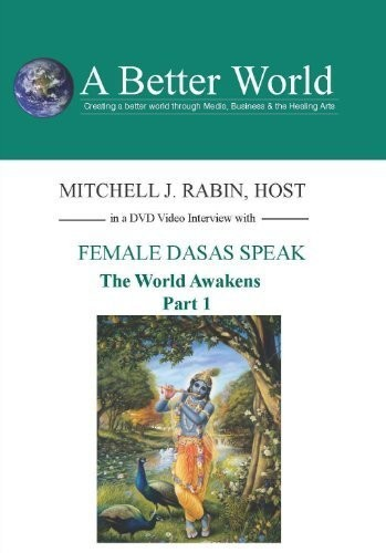 World Awakens - Female Dasas Speak Part 1