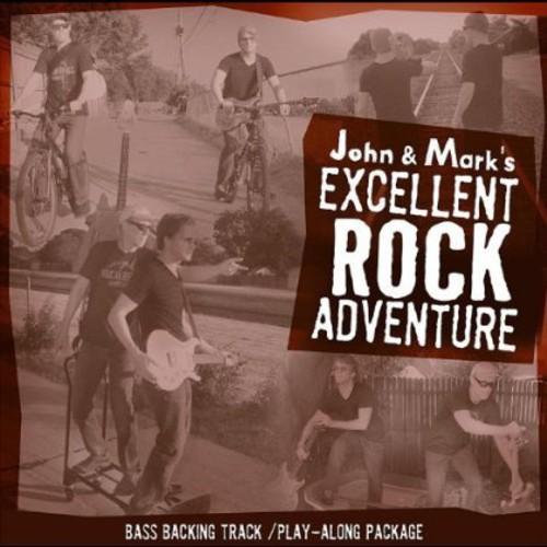 John & Mark's Excellent Rock Adventure-Bass Play-A