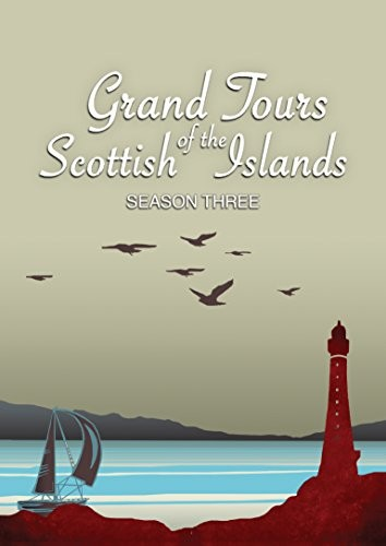 Grand Tours Of The Scottish Islands Series 3