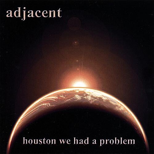 Houston We Had A Problem