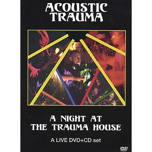 Night at the Trauma House