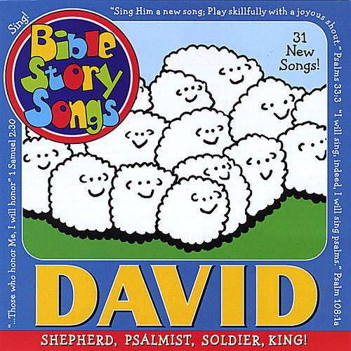 David: Shepherd Psalmist Soldier King!