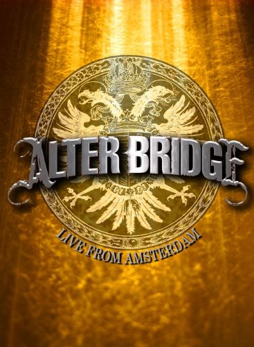 Alter Bridge-Live from Amsterdam