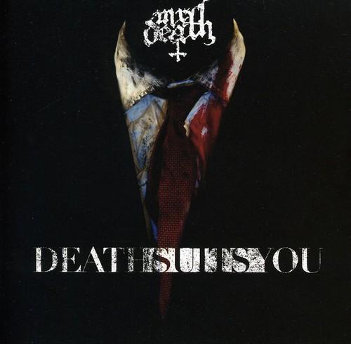 Death Suits You