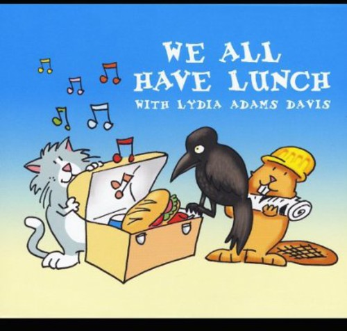 We All Have Lunch with Lydia Adams Davis