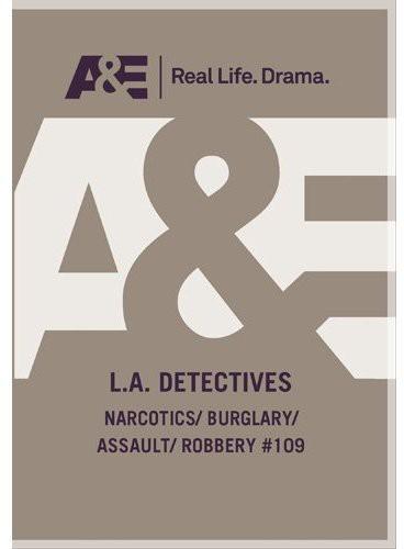 Narcotics /  Burglary /  Assault /  Robbery Episode 109