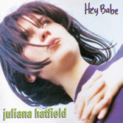 Hey Babe (25th Anniversary Vinyl Reissue)