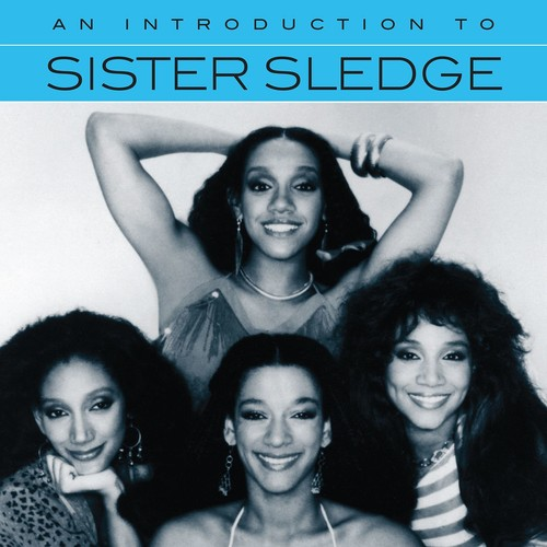 An Introduction To Sister Sledge