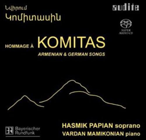 Homage to Komitas: Armenian & German Songs