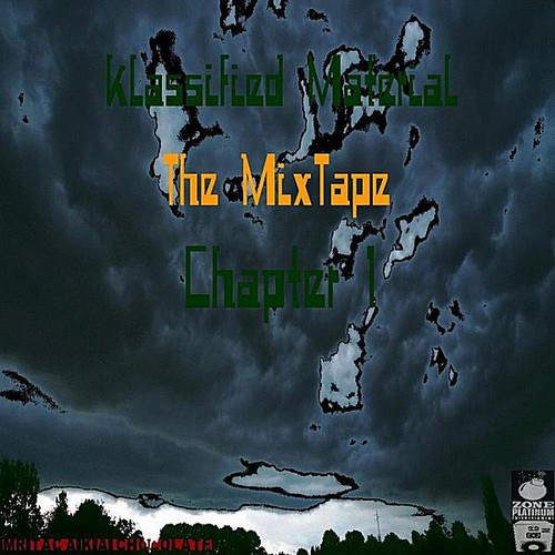 Klassified Material the Mixtape: Chapter 1
