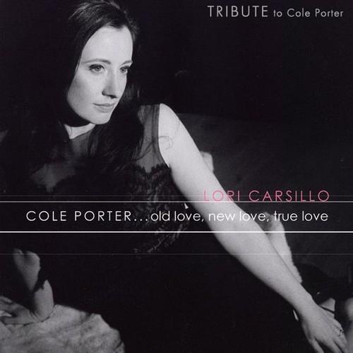 Cole Porter Old Love New Love True Love
