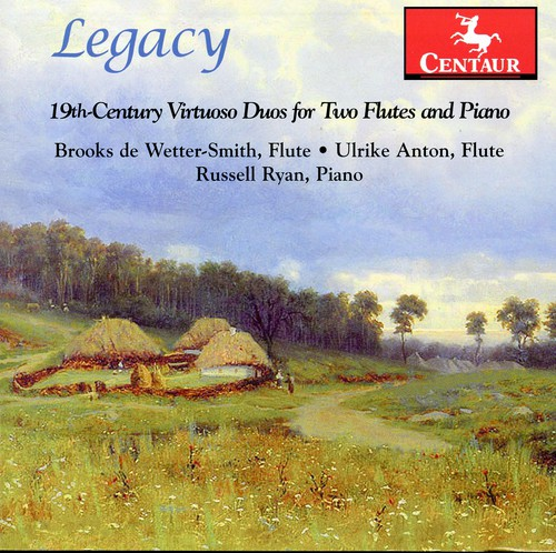 Legacy: 19th Century Virtuoso Duos for Two Flutes