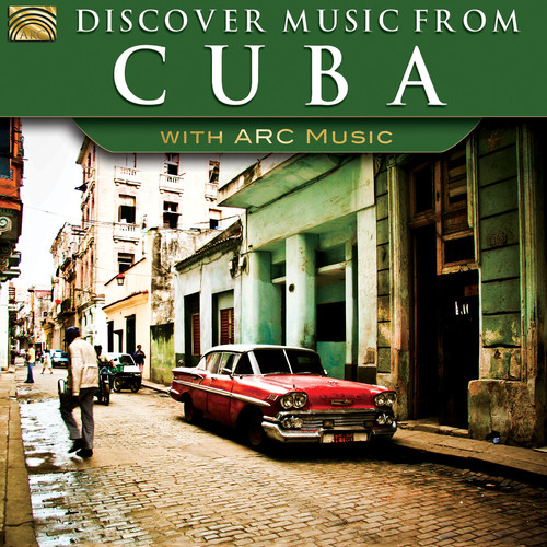 Discover Music from Cuba with Arc Music
