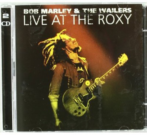 Bob Marley & The Wailers-Live at the Roxy: The Complete Concert
