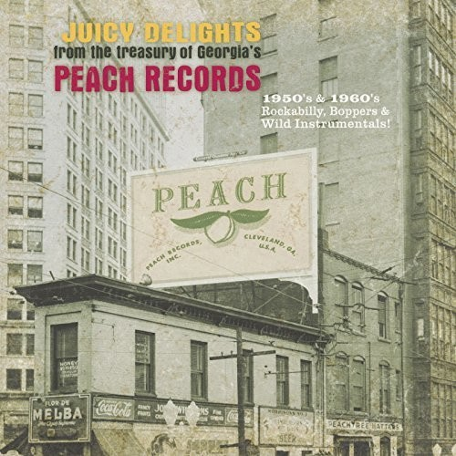 Juicy Delights - Peach Records /  Various