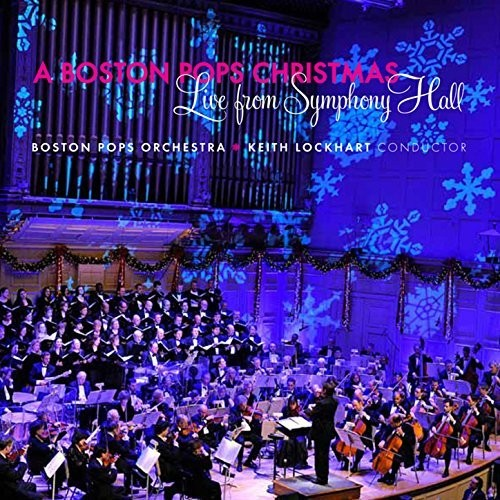 Boston Pops Christmas: Live From Symphony Hall