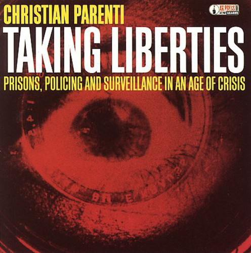 Talking Liberties: Prisons, Policing & Surveillance In An Age Of Crisis