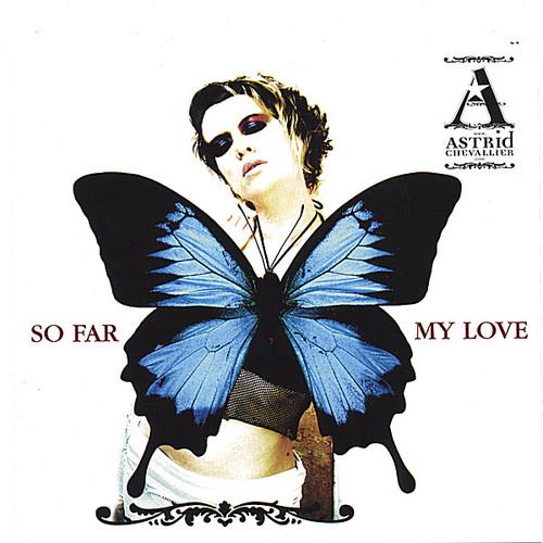 So Far My Love