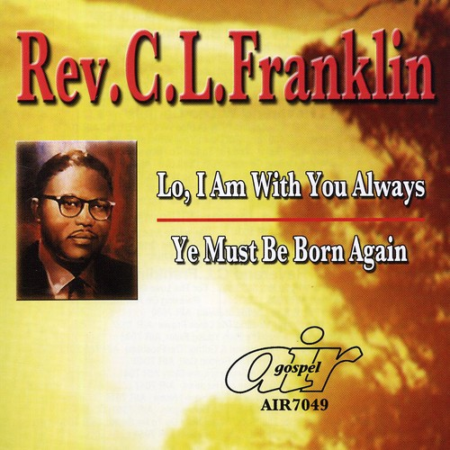 Lo, I Am With You Always/ Ye Must Be Born Again