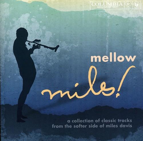 Mellow Miles [Import]