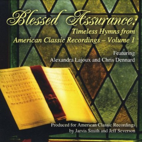 Blessed Assurance 1: Timeless Hymns American Class