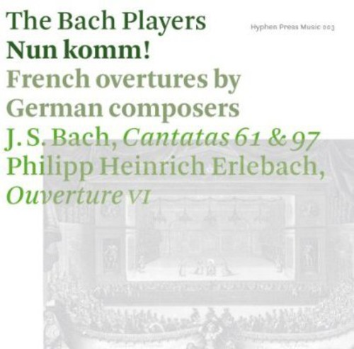 Nun Komm! French Overtures By German Composers