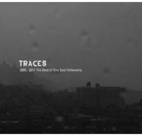 Traces the Best of One Soul Fellowship