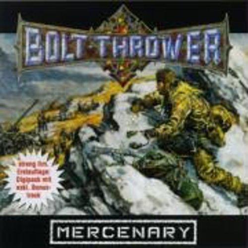 Bolt Thrower-Mercenary